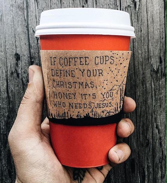 If coffe cups define your Christmas you need Jesus